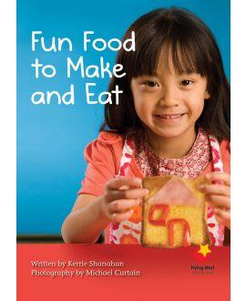 Fun Food to Make and Eat