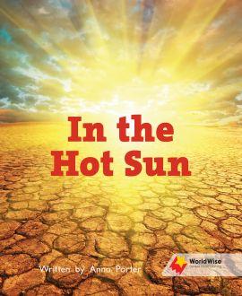 In the Hot Sun
