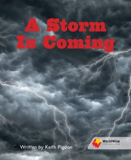 A Storm Is Coming