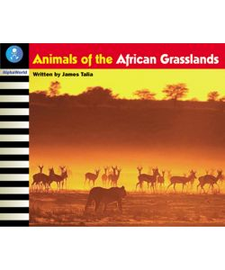 Animals of the African Grasslands